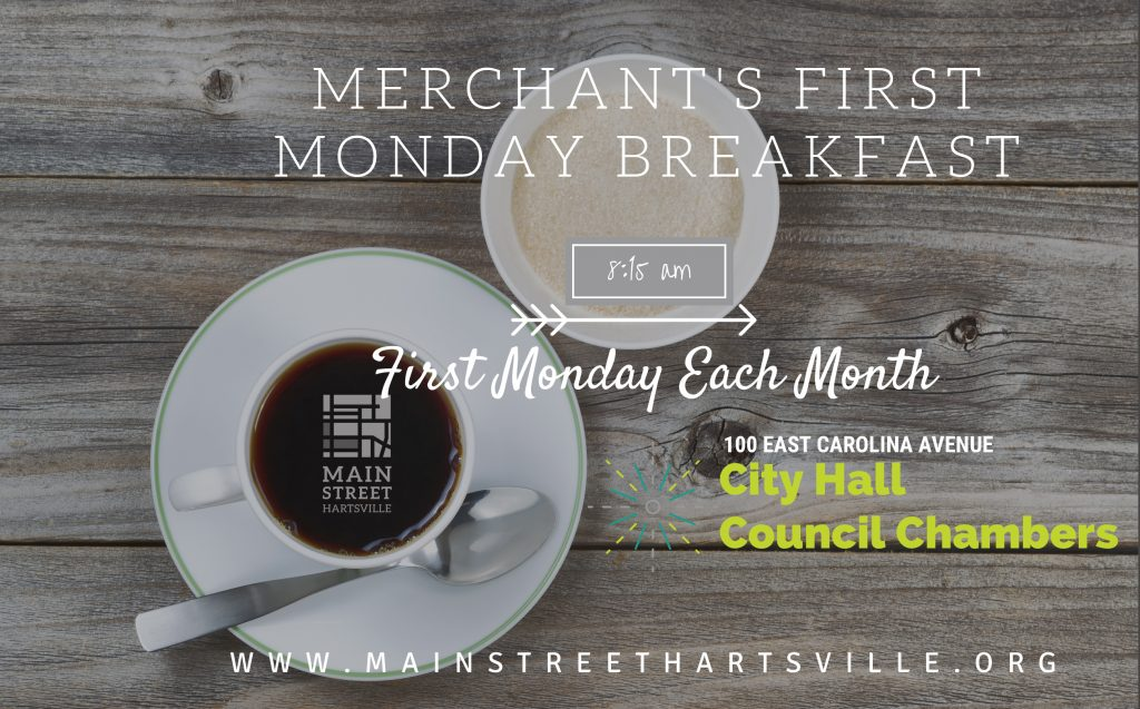 An invitation for Merchant's First Monday Breakfast each month at 8:15 a.m.