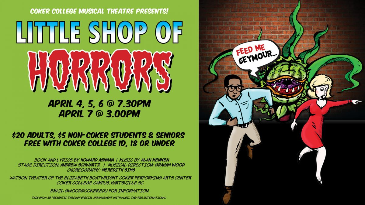 Banner for Coker College's performance of Little Shop of Horrors.