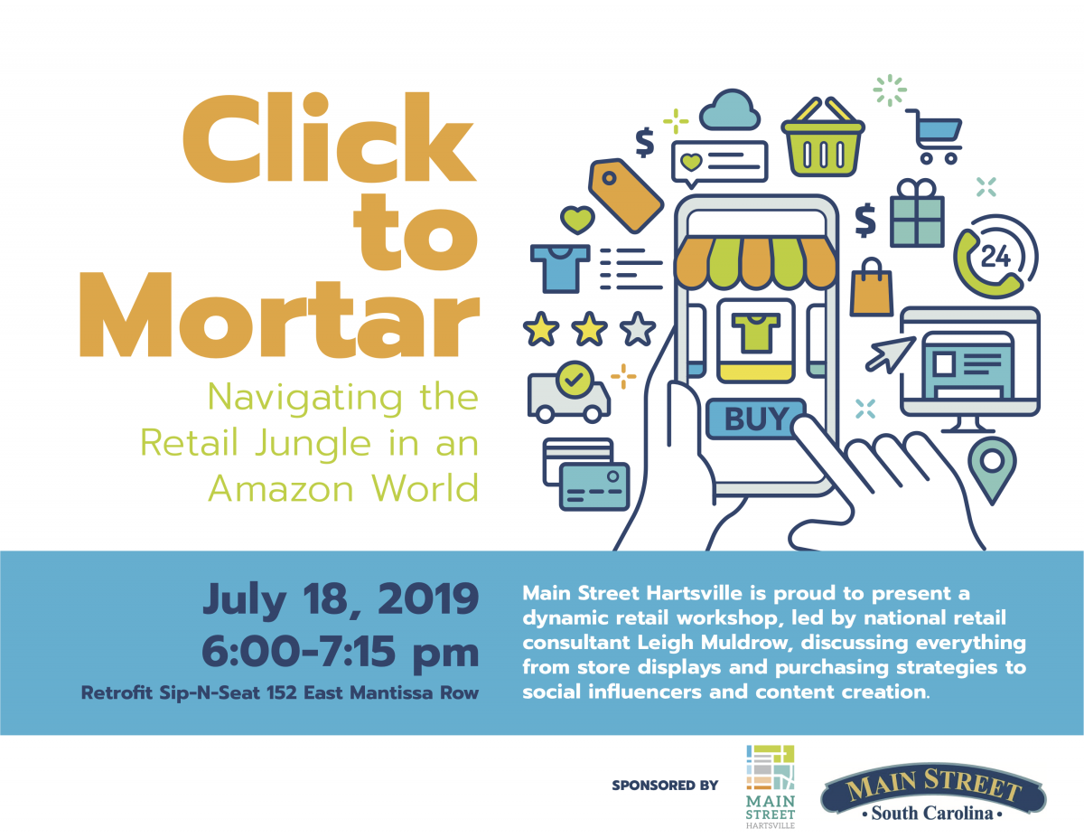 "Flyer for June 18, 2019, ""Click to Mortar"" retail consultation event."